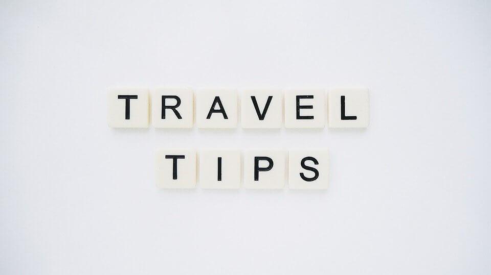 nos conseils voyage, Nos conseils voyage